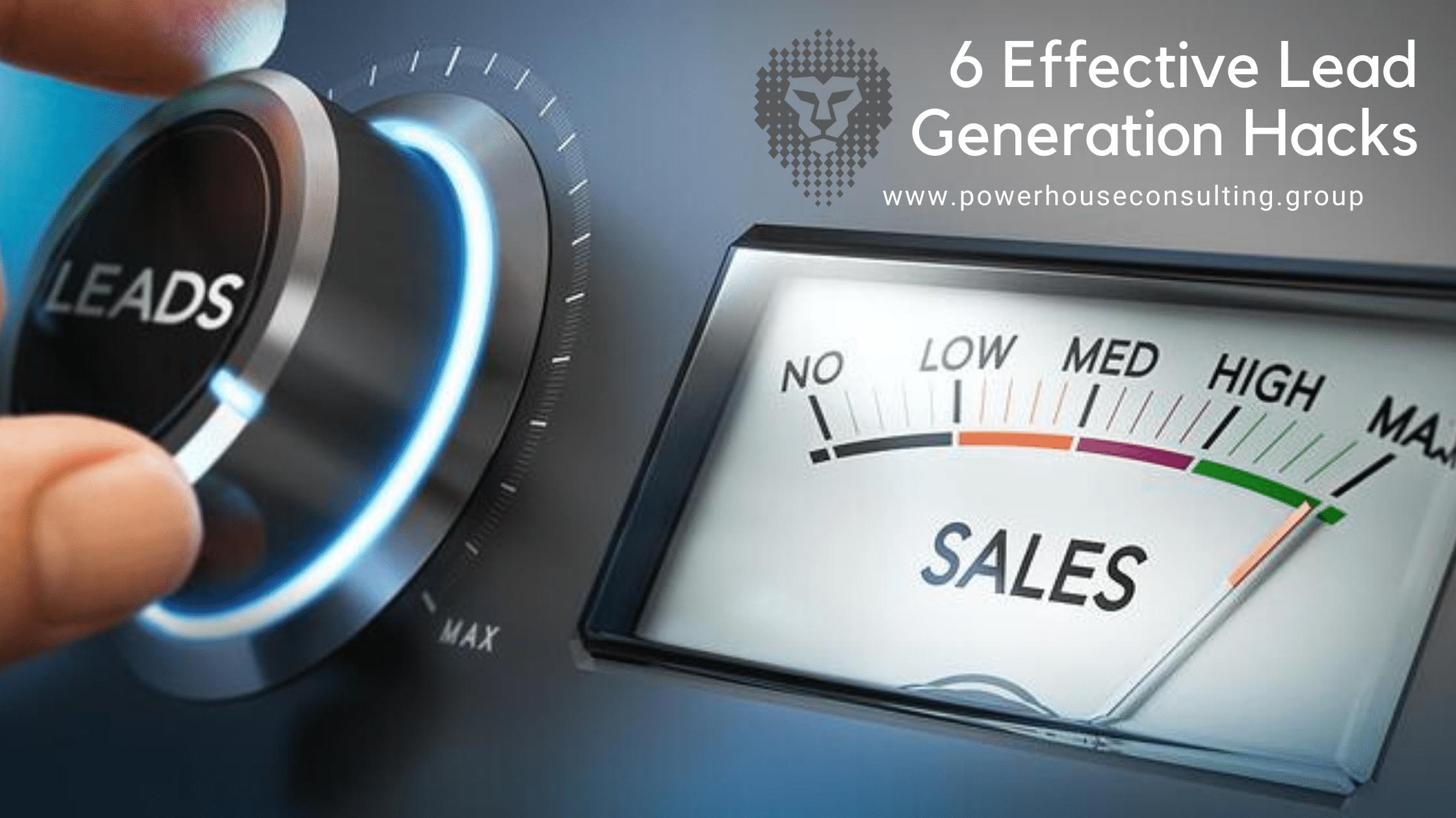 6 Effective Lead Generation Hacks