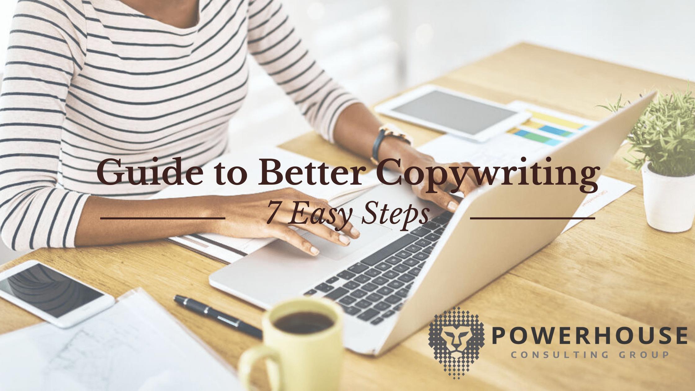 7 Easy Steps Guide to Better Copywriting